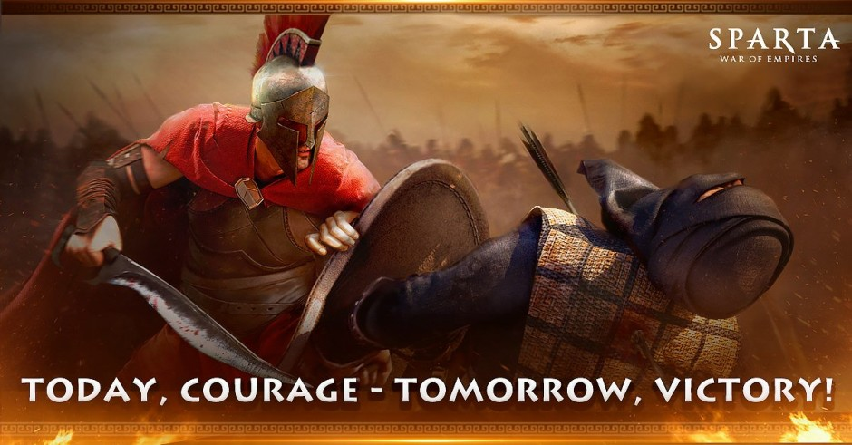 Sparta - Today Courage Tomorrow Victory!